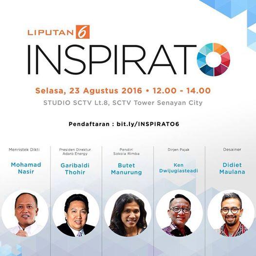 Para pembicara acara Inspirato LIputan 6 SCTV tanggal 23 Agustus 2016.