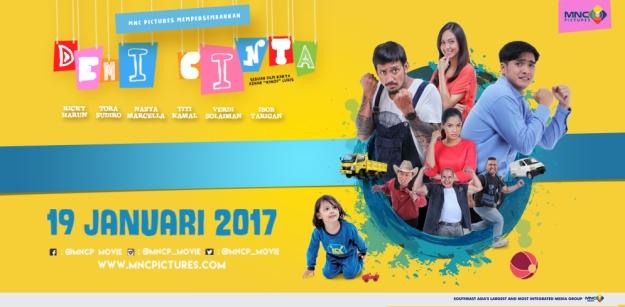Film drama komedi Demi Cinta produksi MNC Pictures yang siap mengocok perut Anda sekeluarga, tayang di bioskop mulai 19 Januari 2017. (foto banner: FB Blogger Crony)
